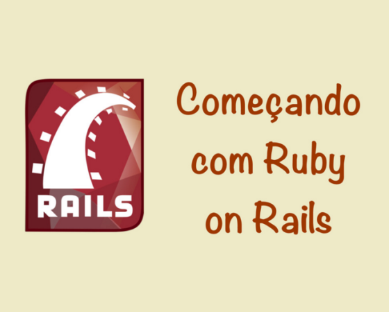 Começando com Ruby on Rails – 10h00 /10h45